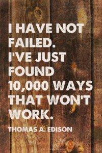 Thomas Edison Social Media Failure Quote