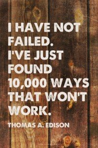 Thomas Edison Social Media Failure Quote