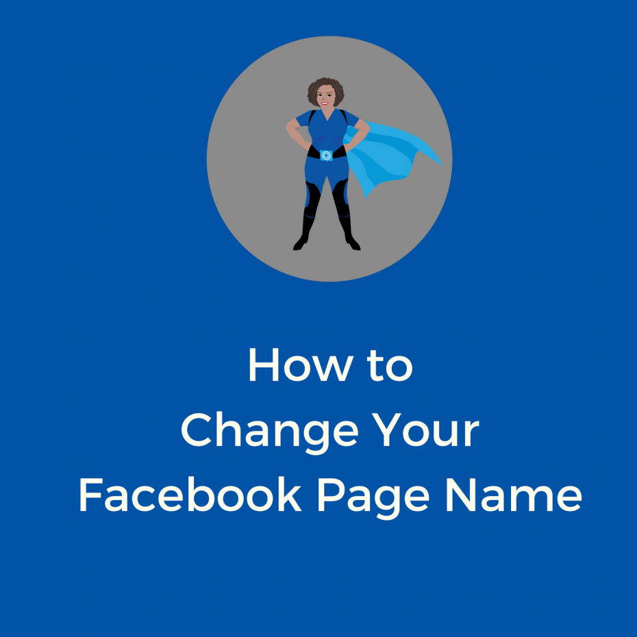 Why You Should Change Your Facebook Page Name - Kerry Rego